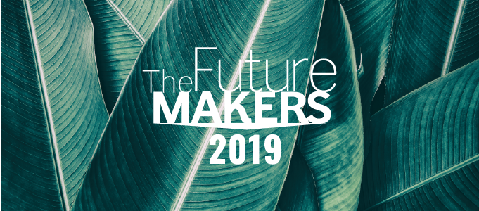 Future Makers 2019